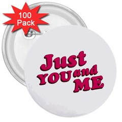 Just You And Me Typographic Statement Design 3  Button (100 Pack)