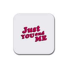 Just You And Me Typographic Statement Design Drink Coasters 4 Pack (square) by dflcprints
