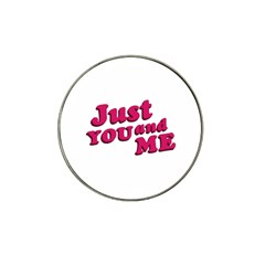 Just You And Me Typographic Statement Design Golf Ball Marker 10 Pack (for Hat Clip) by dflcprints