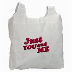 Just You And Me Typographic Statement Design White Reusable Bag (one Side) by dflcprints