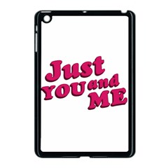 Just You and Me Typographic Statement Design Apple iPad Mini Case (Black) by dflcprints