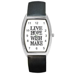 Live Hope Wish Make Tonneau Leather Watch by AlfredFoxArt