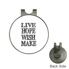 Live Hope Wish Make Hat Clip With Golf Ball Marker by AlfredFoxArt