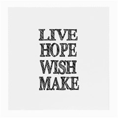 Live Hope Wish Make Glasses Cloth (medium, Two Sided) by AlfredFoxArt