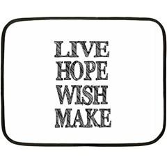 Live Hope Wish Make Mini Fleece Blanket (two Sided) by AlfredFoxArt