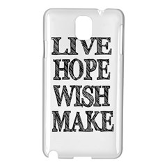 Live Hope Wish Make Samsung Galaxy Note 3 N9005 Hardshell Case by AlfredFoxArt