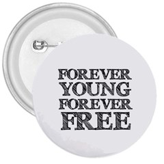 Forever Young 3  Button