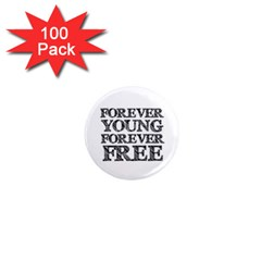 Forever Young 1  Mini Button Magnet (100 Pack) by AlfredFoxArt
