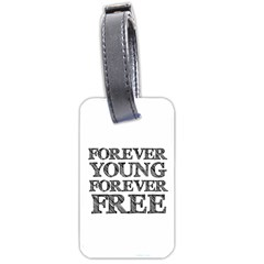 Forever Young Luggage Tag (two Sides) by AlfredFoxArt