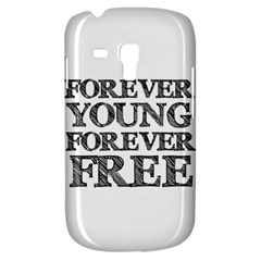 Forever Young Samsung Galaxy S3 Mini I8190 Hardshell Case by AlfredFoxArt
