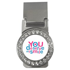 You Deserve My Smile Typographic Design Love Quote Money Clip (cz) by dflcprints