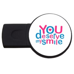 You Deserve My Smile Typographic Design Love Quote 2gb Usb Flash Drive (round) by dflcprints