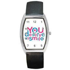 You Deserve My Smile Typographic Design Love Quote Tonneau Leather Watch by dflcprints