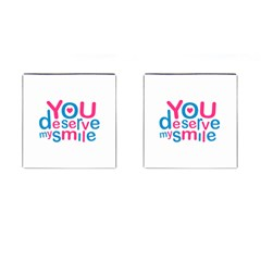 You Deserve My Smile Typographic Design Love Quote Cufflinks (square) by dflcprints