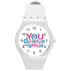 You Deserve My Smile Typographic Design Love Quote Plastic Sport Watch (medium) by dflcprints