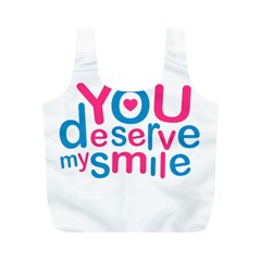You Deserve My Smile Typographic Design Love Quote Reusable Bag (m) by dflcprints