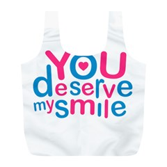 You Deserve My Smile Typographic Design Love Quote Reusable Bag (l) by dflcprints