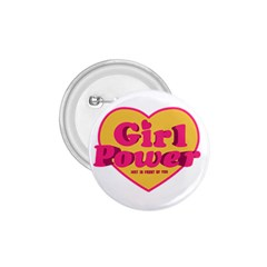 Girl Power Heart Shaped Typographic Design Quote 1 75  Button by dflcprints