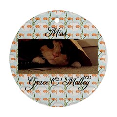 Gracie Ornament By Katrina   Round Ornament (two Sides)   V5atpyr830a3   Www Artscow Com Back