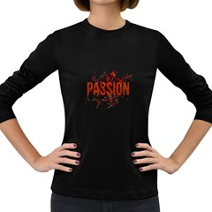 Passion And Lust Grunge Design Women s Long Sleeve T Shirt (dark Colored) by dflcprints