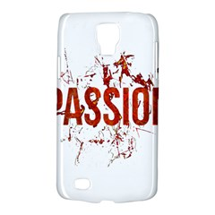 Passion And Lust Grunge Design Samsung Galaxy S4 Active (i9295) Hardshell Case by dflcprints