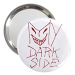 My Dark Side Typographic Design 3  Handbag Mirror Front