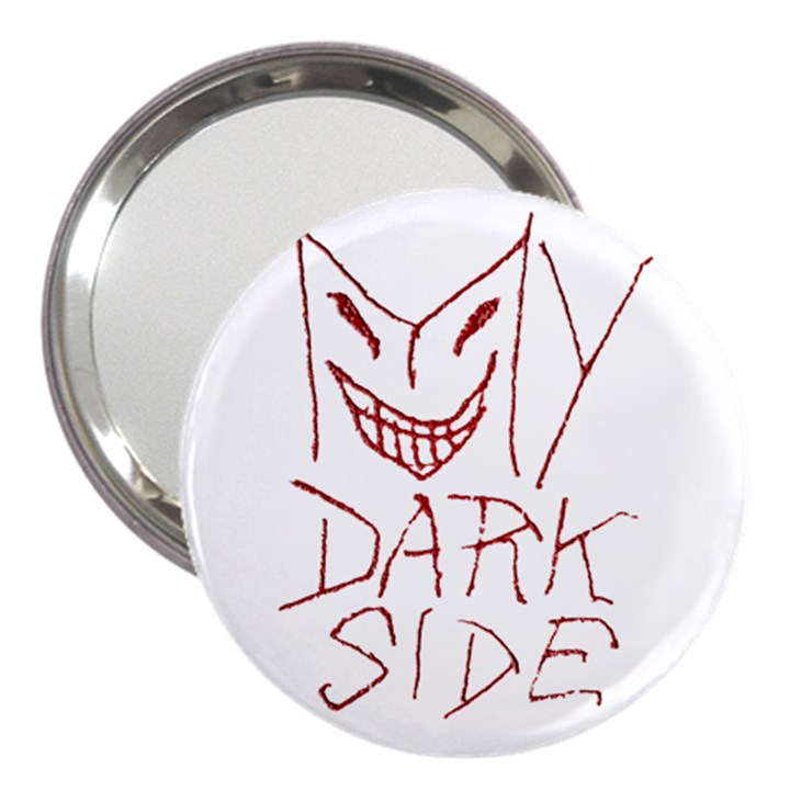 My Dark Side Typographic Design 3  Handbag Mirror