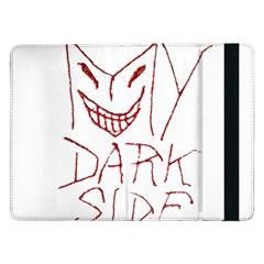 My Dark Side Typographic Design Samsung Galaxy Tab Pro 12 2  Flip Case by dflcprints