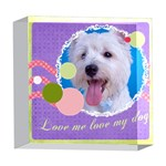 pet - 5  x 5  Acrylic Photo Block