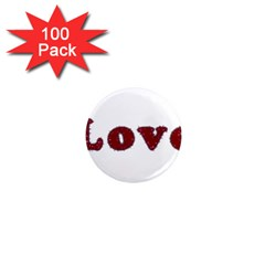 Love Typography Text Word 1  Mini Button Magnet (100 Pack) by dflcprints