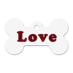 Love Typography Text Word Dog Tag Bone (two Sided) by dflcprints