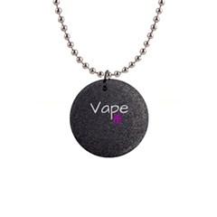 Vape Life  Button Necklace