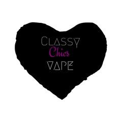 Classy Chics Vape  16  Premium Heart Shape Cushion  by OCDesignss