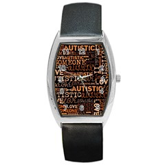 I Love Someone Autistic  Tonneau Leather Watch by OCDesignss