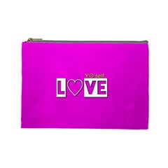 Love Yo self  Cosmetic Bag (large) by OCDesignss