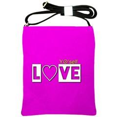 Love Yo self  Shoulder Sling Bag by OCDesignss