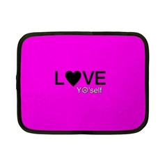 Love Yo self  Netbook Sleeve (small) by OCDesignss