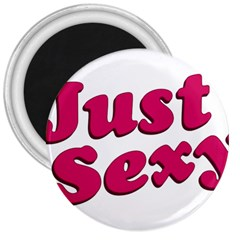 Just Sexy Typographic Quote002 3  Button Magnet by dflcprints