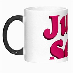 Just Sexy Typographic Quote002 Morph Mug by dflcprints