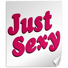 Just Sexy Typographic Quote002 Canvas 20  X 24  (unframed) by dflcprints