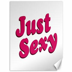 Just Sexy Typographic Quote002 Canvas 36  X 48  (unframed) by dflcprints