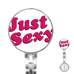 Just Sexy Typographic Quote002 Stainless Steel Nurses Watch by dflcprints