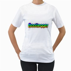 Bootlegger Colorful Women s T Shirt (white)  by goodmusic