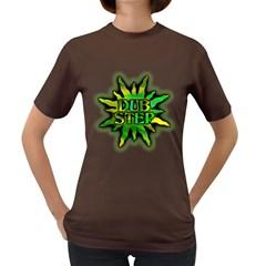 Dub Step Gr Women s T Shirt (colored) by goodmusic