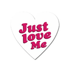 Just Love Me Text Typographic Quote Magnet (heart) by dflcprints