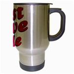 Just Love Me Text Typographic Quote Travel Mug (Silver Gray) Right