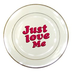 Just Love Me Text Typographic Quote Porcelain Display Plate by dflcprints
