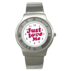 Just Love Me Text Typographic Quote Stainless Steel Watch (slim) by dflcprints