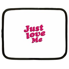 Just Love Me Text Typographic Quote Netbook Sleeve (large) by dflcprints