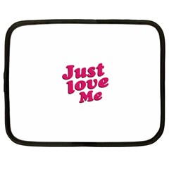 Just Love Me Text Typographic Quote Netbook Sleeve (xxl) by dflcprints